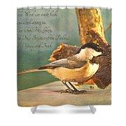 Chickadee With Verse Shower Curtain