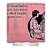 Child Questions Shower Curtain