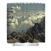 Christ Strengthens Me Shower Curtain