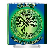 Clery Ireland To America Shower Curtain