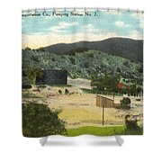 Coalinga Oil And Transportion Co. Pumping Station No. 2 Circa 1910 Shower Curtain