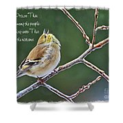 Cock-a-doodle Doo Gold Finch-with Verse Shower Curtain