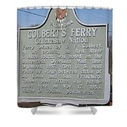 Colbert's Ferry Historical Sign Shower Curtain