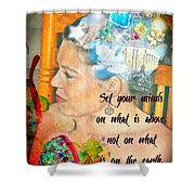 Colossians 3 2 Shower Curtain