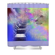 Come Up Here Shower Curtain