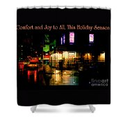 Comfort And Joy To All This Holiday Season - Corner In The Rain - Holiday And Christmas Card Shower Curtain