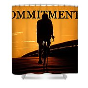 Commitment Shower Curtain