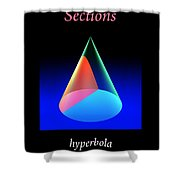 Conic Sections Hyperbola Poster 6 Shower Curtain
