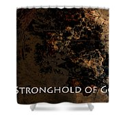 Connor - Stronghold Of God Shower Curtain
