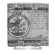 Continental Currency, 1775 Shower Curtain