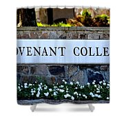 Covenant College Sign Shower Curtain
