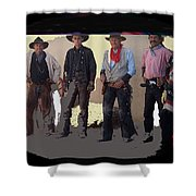 Cowboy Re-enactors O.k. Corral Tombstone Arizona 2004-2013 Shower Curtain