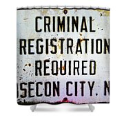 Criminal Registration Required Absecon City Nj Shower Curtain