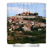 Croatian City Motovun  Shower Curtain