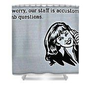 Customer Support Shower Curtain