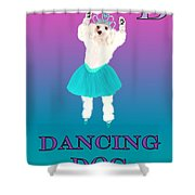 D Is For Dancing Dog Shower Curtain