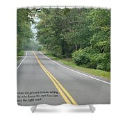 Dag Hammarsakjold Never Look Down... Shower Curtain