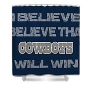 Dallas Cowboys I Believe Shower Curtain
