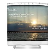 Dare To Hope Shower Curtain