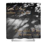 Dear God Shower Curtain