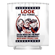 Decide Which One You Want To Kick First And Hardest Shower Curtain