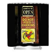 Delicious Chicken Dinners Sign Shower Curtain