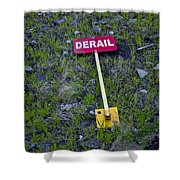 Derail Or That's Life Shower Curtain
