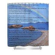 Desiderata On Beach Scene With Rainbow Shower Curtain