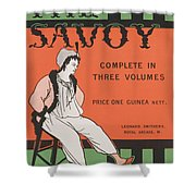 Design For The Front Cover Of 'the Savoy Complete In Three Volumes' Shower Curtain