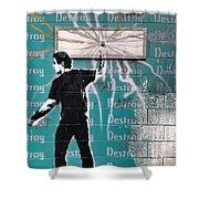 Destroy My Walls Shower Curtain