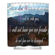Deuteronomy 31 Verse 8 Shower Curtain
