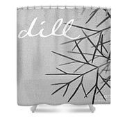 Dill Shower Curtain by Linda Woods