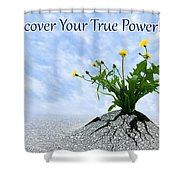 Discover Your True Power Shower Curtain