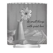 Do Small Things Shower Curtain