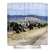 Do Not Do Unto Others  Shower Curtain
