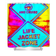 Don't Booze And Cruise Shower Curtain