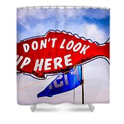 Don't Look Up Here Crab Cooker Sign Photo Shower Curtain