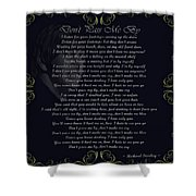 Dont Pass Me By Golden Scroll Shower Curtain