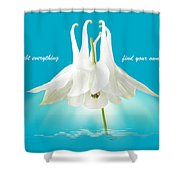 Doubt Everything - Find Your Own Light Shower Curtain