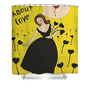 Dreaming About Love Shower Curtain