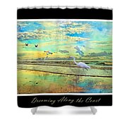 Dreaming Along The Coast -- Egret  Shower Curtain