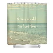 Dreams And Wishes Shower Curtain