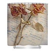Dried Roses And Vintage Letter Shower Curtain