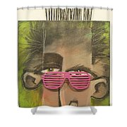 Dude With Pink Sunglasses Shower Curtain