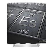 Einsteinium Chemical Element Shower Curtain
