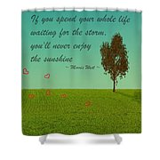 Enjoy The Sunshine Shower Curtain
