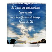 Ephesians Four Thirtyone And Two Shower Curtain