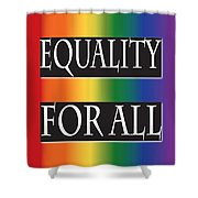 Equality Rainbow Shower Curtain