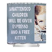 Espresso And Kitten Sign Shower Curtain