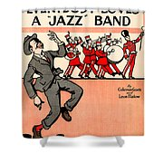 Everybody Loves A Jazz Band Shower Curtain